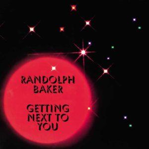 "Randolph Baker Getting Next To You Kalita Records 12"", Compilation Vinyl"