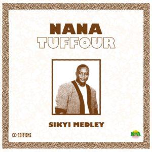 "Nana Tuffour Sikyi Medley Kalita Records 12"", Reissue Vinyl"