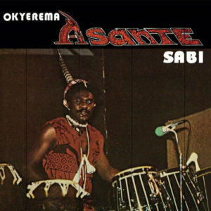 Okyerema Asante Sabi Kalita Records LP Vinyl