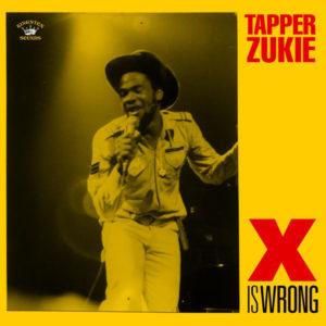 Tapper Zukie X Is Wrong Kingston Sounds LP Vinyl