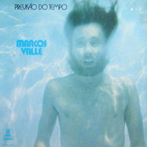 Marcos Valle Previsão Do Tempo Light In The Attic LP, Reissue Vinyl