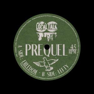 "Prequel Freedom / Lefty Local Talk 12"" Vinyl"