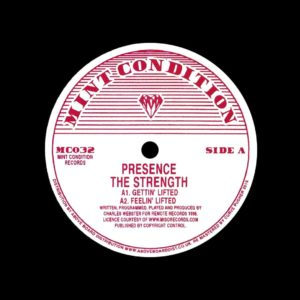 "Presence The Strength Mint Condition 12"", Reissue Vinyl"