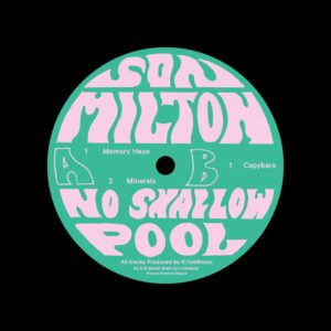 "Son Milton Memory Haze No Shallow Pool 12"" Vinyl"