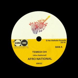 "Afro National Temedi Oh / Den Kick No Wahala Sounds 7"" Vinyl"