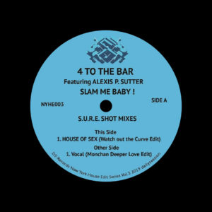 "4 To The Bar Slam Me Baby! (SURE Shot Mixes) Dailysession 12"" Vinyl"