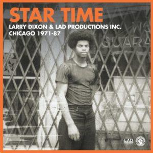 Larry Dixon Star Time: Chicago 1971-87 Past Due 4xLP, Box Set Vinyl