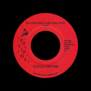 """Tickle Torture No One Feels For Your Love / Psychic Playmate Potions Music 7"""" Vinyl"""