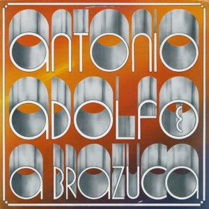 Antonio Adolfo & A Brazuca Odeon Compilation, LP Vinyl