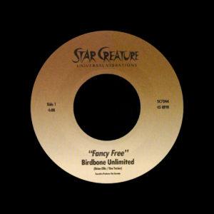 "Birdbone Unlimited Fancy Free Star Creature 7"" Vinyl"