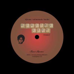 """Carl McIntosh, DJ Kemit, Kai Alcé Digital Love (Remix) Sound Signature 12"""" Vinyl"""