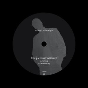 "Fred P Construction EP Stranger In The Night 12"" Vinyl"