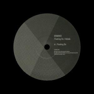 "Otakhee Floating On / Inhale Syncro 12"" Vinyl"