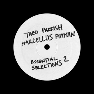 Marcellus Pittman, Theo Parrish Essential Selections, Vol. 2 Track Mode Original Vinyl