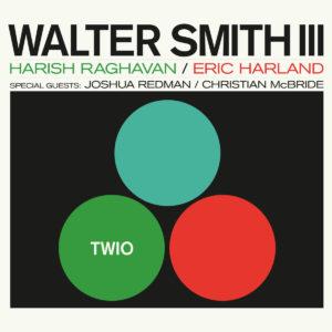 Walter Smith III Twio Whirlwind Recordings LP Vinyl