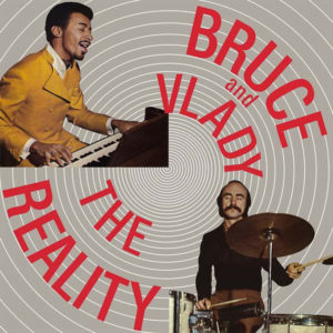 Bruce and Vlady The Reality Vampi Soul LP, Reissue Vinyl