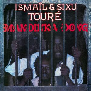 Ismail & Sixu Touré Mandinka Dong Hot Mule, Secousse LP, Reissue Vinyl