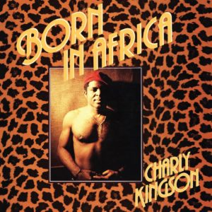 Charly Kingson Born In Africa Africa Seven LP, Reissue Vinyl