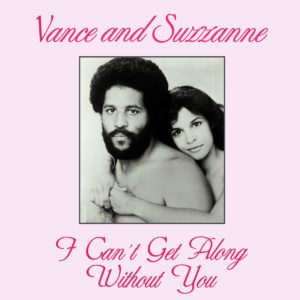 "Vance and Suzzanne I Can't Get Along Without You Kalita Records 12"" Vinyl"