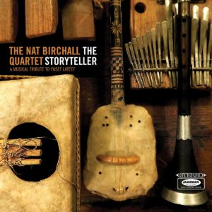 The Nat Birchall Quartet The Storyteller: A Musical Tribute To Yusef Lateef Jazzman 2xLP Vinyl