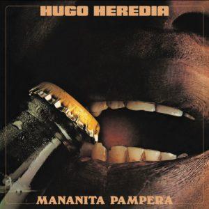 Hugo Heredia Mananita Pampera Jazz Room Records LP, Reissue Vinyl