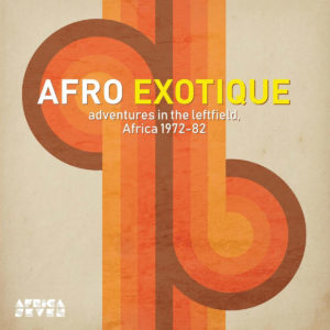 Various Afro Exotique: Adventures In The Leftfield Africa 1972-82 Africa Seven Compilation, LP Vinyl