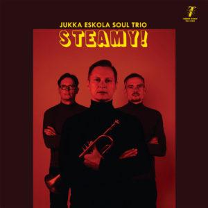 Jukka Eskola Soul Trio Steamy! Timmion Records LP Vinyl
