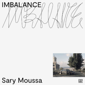 Sary Moussa Imbalance Other People LP Vinyl