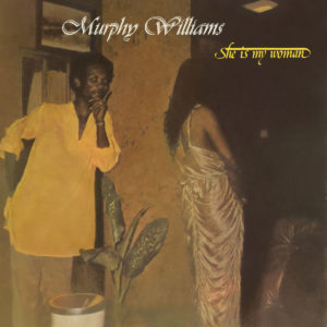 Murphy Williams She Is My Woman PMG LP, Reissue Vinyl