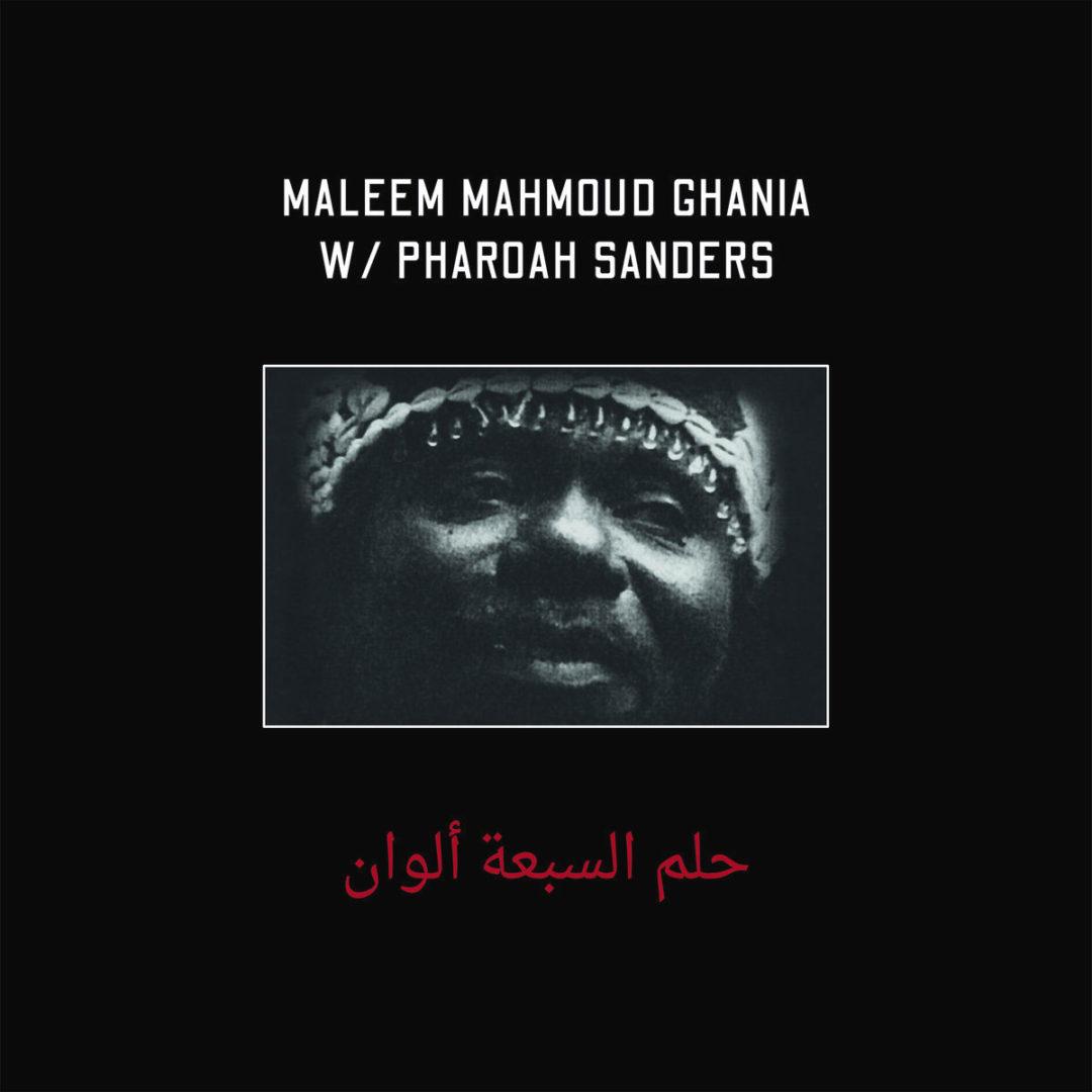 Maleem Mahmoud Ghania, Pharoah Sanders The Trance Of Seven Colors Zehra LP Vinyl