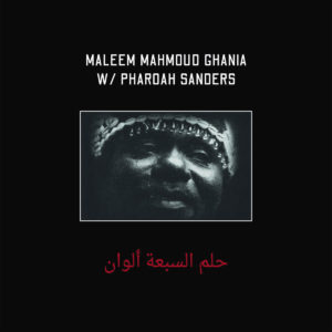 Maleem Mahmoud Ghania, Pharoah Sanders The Trance Of Seven Colors Zehra LP Vinyl