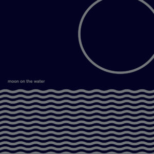 Moon On The Water Moon On The Water Black Sweat Records LP, Reissue Vinyl