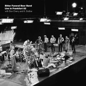 Bitter Funeral Beer Band Live In Frankfurt 82 Black Sweat Records LP, Reissue Vinyl