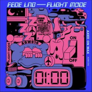 "Fede Lng Flight Mode EP Axe On Wax 12"" Vinyl"