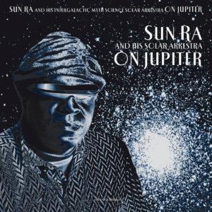 Sun Ra On Jupiter Art Yard LP, Reissue Vinyl