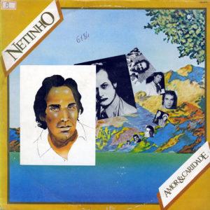 Netinho Amor & Caridade RCA Victor Original Vinyl