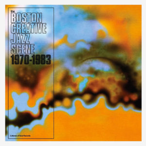 Various Boston Creative Jazz Scene 1970-1983 Cultures Of Soul 2xLP, Box Set, Compilation Vinyl