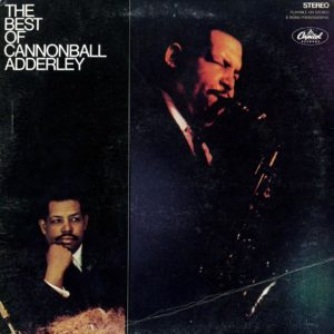 Cannonball Adderley The Best Of Cannonball Adderley Capitol Records Compilation, LP, Reissue Vinyl