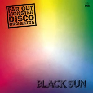 Far Out Monster Disco Orchestra Black Sun Far Out Recordings 2xLP Vinyl