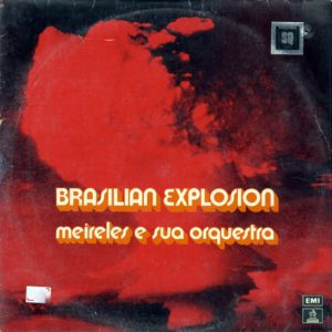 Meireles E Sua Orquestra Brasilian Explosion EMI LP Vinyl