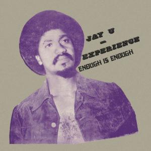 Jay-U Experience Enough Is Enough Soundway LP, Reissue Vinyl