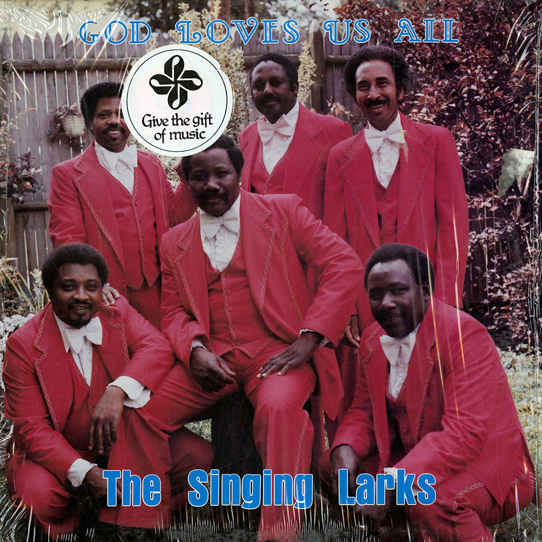 The Singing Larks God Loves Us All Not On Label LP Vinyl