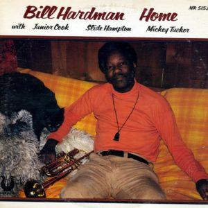 Bill Hardman Home Muse Records LP Vinyl