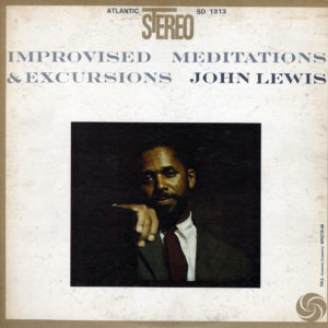 John Lewis Improvised Meditations & Excursions Atlantic LP Vinyl