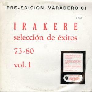 Irakere Selección De Éxitos 73-80, Vol. 1 Areito Compilation, LP, Promo Vinyl