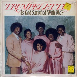 The Trumpelettes Is God Satisfied With Me? Birthright LP Vinyl