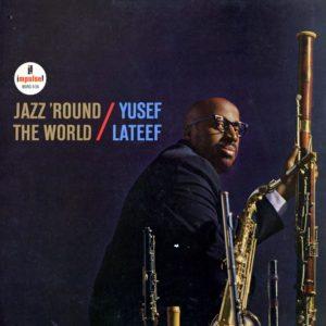 Yusef Lateef Jazz Round The World Impulse! LP, Reissue Vinyl