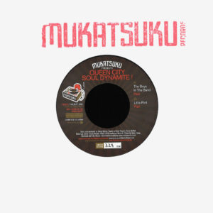 "Various Queen City Soul Dynamite Mukatsuku 7"" Vinyl"