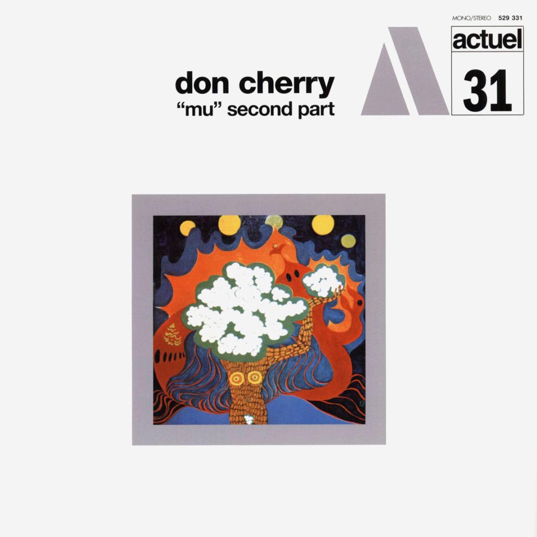 Don Cherry Mu (Second Part) BYG Records LP, Reissue Vinyl