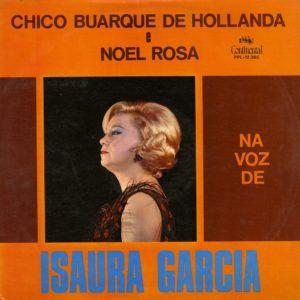 Isaura Garcia Chico Buarque de Hollanda e Noel Rosa Continental LP Vinyl
